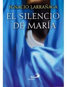 EL SILENCIO DE MARIA (IGNACIO LARRAÑAGA)