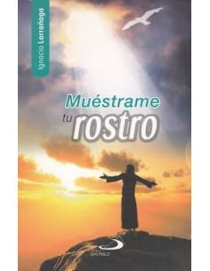 MUESTRAME TU ROSTRO (IGNACIO LARRAÑAGA)